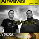 Protrapik pres Electronic Airwaves 008 - Vicky Devine Guest Mix