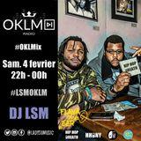 Podcast : #OKLMix DJ LSM du 04/02