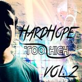 HardHope Too High Volume 2