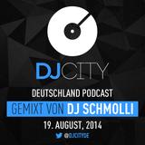 DJ Schmolli - DJcity DE Podcast - 19/08/14