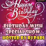 Birthday Special Show Hosted By Rj Pari .... 12 feb 2018