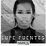 Magnetic Magazine Guest Podcast: Lupe Fuentes