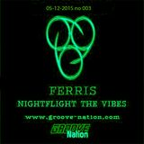 Ferris - Nightflight The Vibes 03