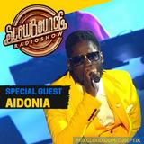 11th Season Kick Off - SlowBounce Radio #277 with Dj Septik + Guest Aidonia - Future Dancehall