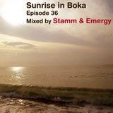 Sunrise in Boka EP. 36 Mixed by Stamm & Emergy