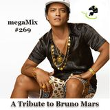 megaMix #269 A Tribute to Bruno Mars