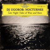 DJ UgoRob: Nocturnes - Late Night Tales of Wax and Stars