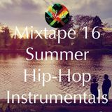 Summer Hip-Hop Instrumentals - Mixtape 16