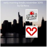 early morning breaks november 2015