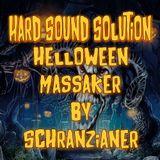 Schranzianer @ Hard Sound Solution - Dirty Halloween Special Set