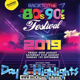 TLC Radio 24/7 @ Back 2 Fest - Back To The 80's & 90's Festival Day 2 Highlights