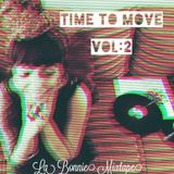 TIME TO MOVE VOL.2    La Bonnie MixTApe