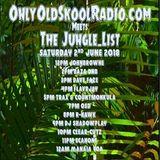 Dave Faze - OOS Radio.com Meets The Jungle_List - 2nd June 2018