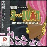 73-R presents LOVER ~STAY POSITIVE STAY SWEET~