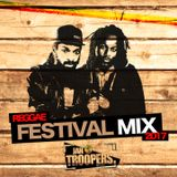 JAH TROOPERS - REGGAE FESTIVAL MIX [2017]