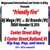 Dj Mega vs Dj Brando - live at Center St Alley - Nov 18,2016