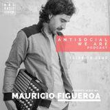 Antisocial Podcast - 15 Abr. Mauricio Figueroa