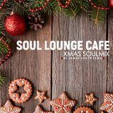 Soul Lounge Café [ Xmas Soulmix ]