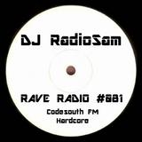 RadioSam Presents RAVE RADIO #081 LIVE on Code South 105.6 FM 16/05/2018