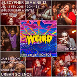 #LECYPHER WEEK 13 2015/02/12 // KONTOS + DR MAD // hip-hop & soul jam session