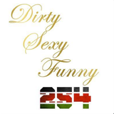 Dirty Sexy Funny Episode 4