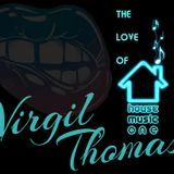 Virgil Thomas - The Love of House - one