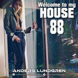 Welcome To My House 88