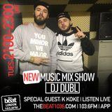 @DJDUBL - New Music Mixshow Ep 84 - Special guest K Koke