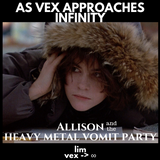 Allison and the Heavy Metal Vomit Party (feat. Quiet Riot, Iron Maiden, Tesla, Dio, Skid Row, MORE!)