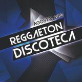 Dj STarMan - Reggaeton Discoteca Agosto (2015)