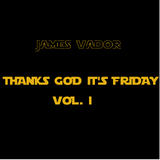 James Vador mix - throwback thanks god it's friday