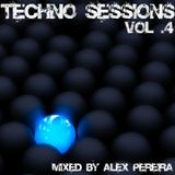 Techno Sessions Vol.4 - Mixed by Alex Pereira