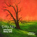 DARK REV selected by Denny Zeta Dedicated to San Basilio Oak