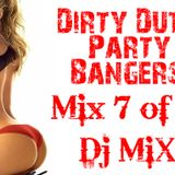 Dirty Dutch Party Bangers! [Mix 7 of 2011]