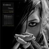 Rikson -{ リコ }- @ Endless Deep_Podcast_29