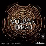Volkan Erman - Primitive Vibrations 002 - Sincity.fm