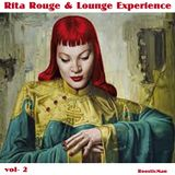 Rita Rouge & Lounge Experience Vol.2
