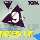 Topa-Mixed up 9 (live mix,house,funky,disco house) PROMO