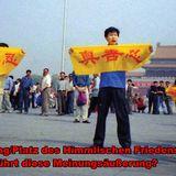 Auf dem Transparent des Falun-Gong Anhängers steht nichts humaneres als: Wahrhaftigkeit, Barmherzigk