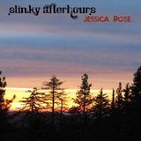 Jessica Rose - Slinky Afterhours Mix - June 2017