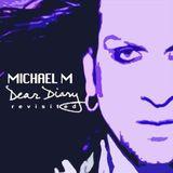 Michael M - Dear Diary ( ArtistDj DeepDown REMIX 2013 )