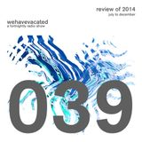 #whv039 | 05-01-2015 | Review of 2014: Jult to December