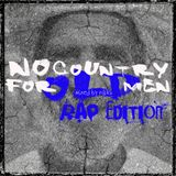 No Country For Old Men - Rap Edition