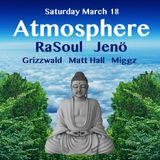Dj RaSoul Live At Atmosphere - Los Angeles Underground: Saturday March 18, 2017