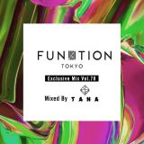 FUNKTION TOKYO Exclusive Mix Vol.78 Mixed By DJ TANA