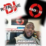 DJ ROYAL LOVE WILL MAKE YOU GO OHHHH!!! 90's & 2000's MIX