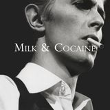 Milk & Cocaine