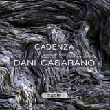 Cadenza | Podcast  003 Dani Casareno (Cycle)