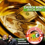 JAMROCK RADIO NOV 28, 2012: CHURCH MONEY!!!