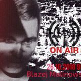 26.10.2018 TECHNO NIGHT BLAZEJ MALINOWSKI IN THE MiX NV RADIO